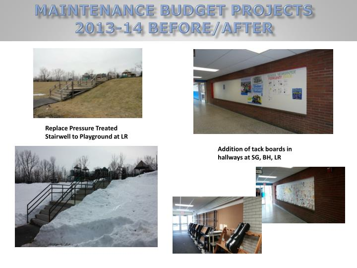 Maintenance Budget Projects 2013-14 Before/After