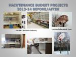maintenance budget projects 2013 14 before after2