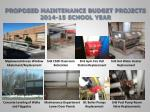 proposed maintenance budget projects 2014 15 school year