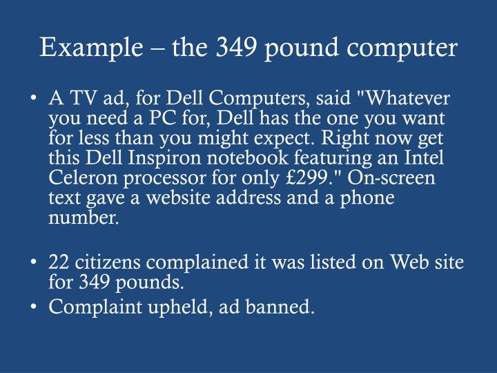 Example – the 349 pound computer