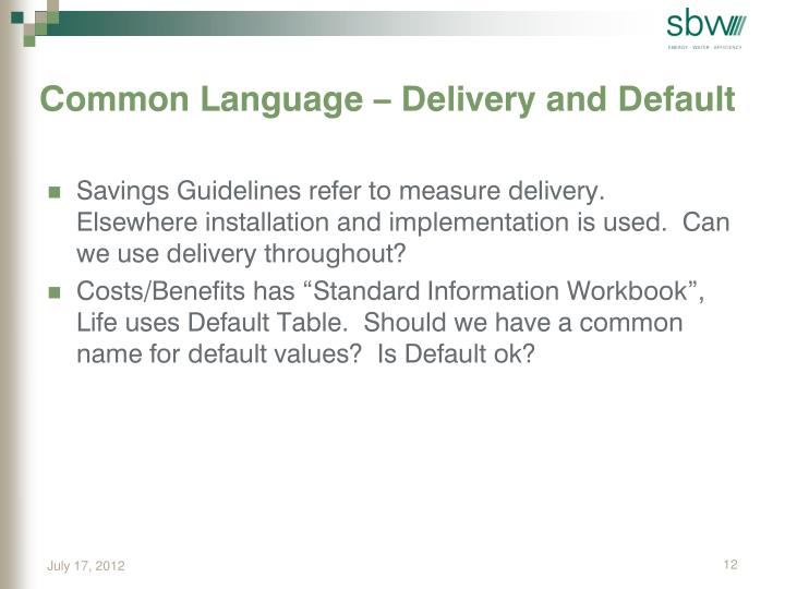 Common Language – Delivery and Default