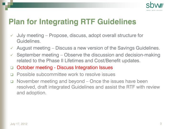 Plan for Integrating RTF Guidelines