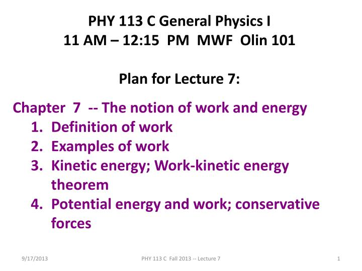 PHY 113 C General Physics I