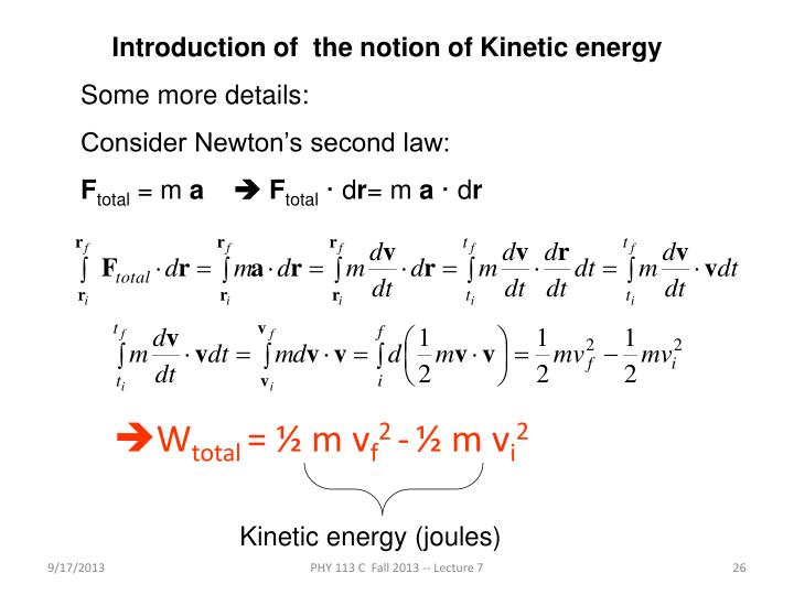 Introduction of  the notion of Kinetic energy