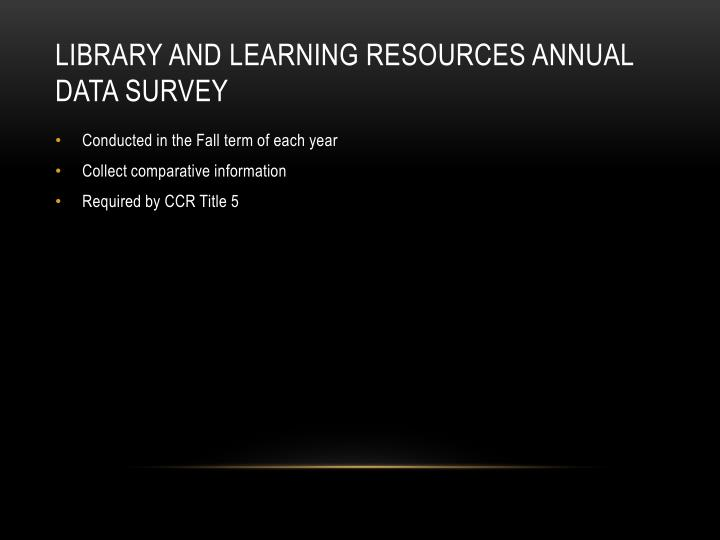 Library and Learning Resources Annual Data Survey