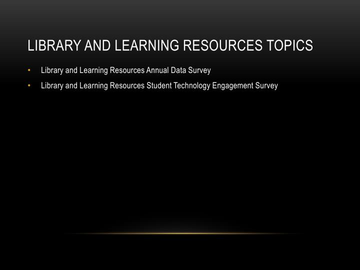 Library and Learning Resources Topics