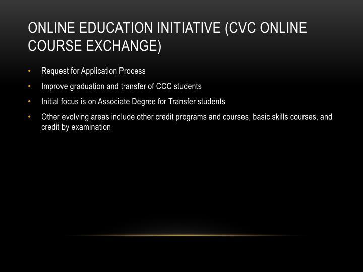 Online Education Initiative (CVC Online Course Exchange)