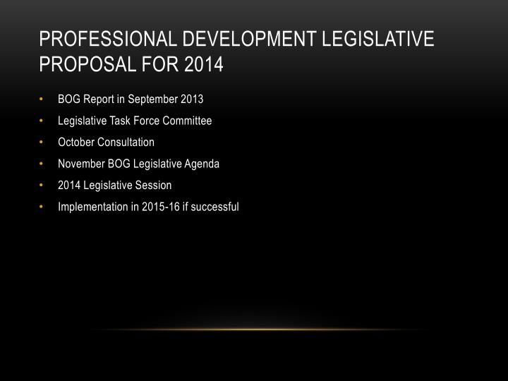 Professional Development Legislative Proposal for 2014