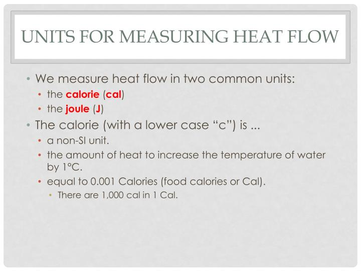 Units for measuring heat flow