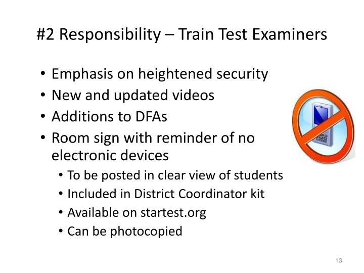 #2 Responsibility – Train Test Examiners