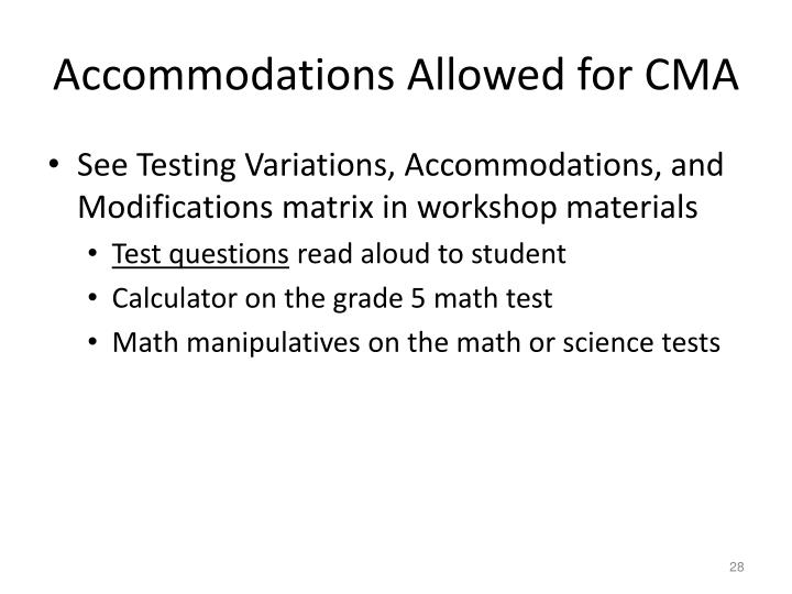 Accommodations Allowed for CMA