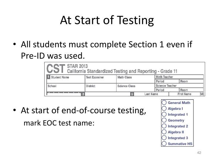 At Start of Testing