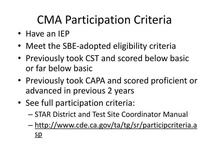 CMA Participation Criteria