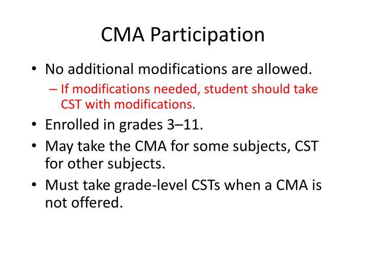 CMA Participation