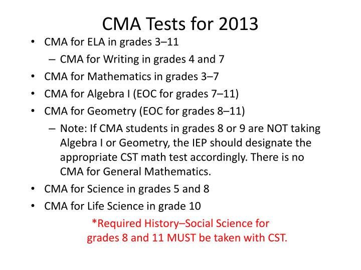 CMA Tests for 2013