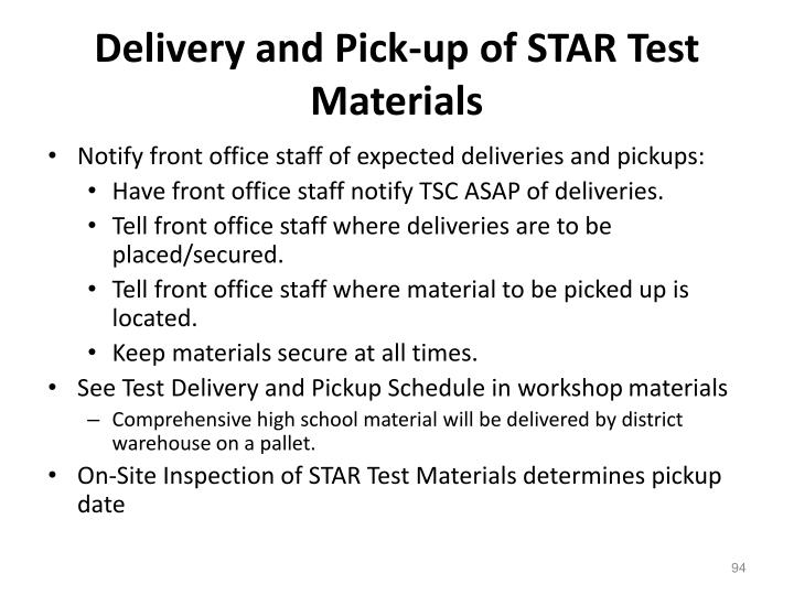 Delivery and Pick-up of STAR Test Materials