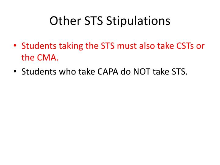 Other STS Stipulations