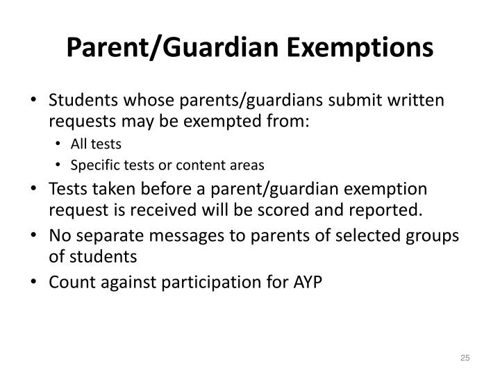 Parent/Guardian Exemptions