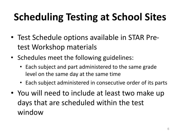 Scheduling Testing at School Sites