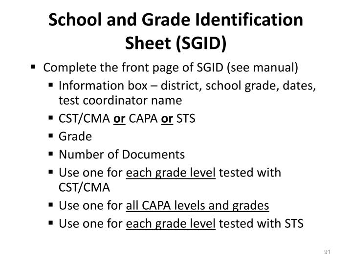 School and Grade Identification Sheet (SGID)