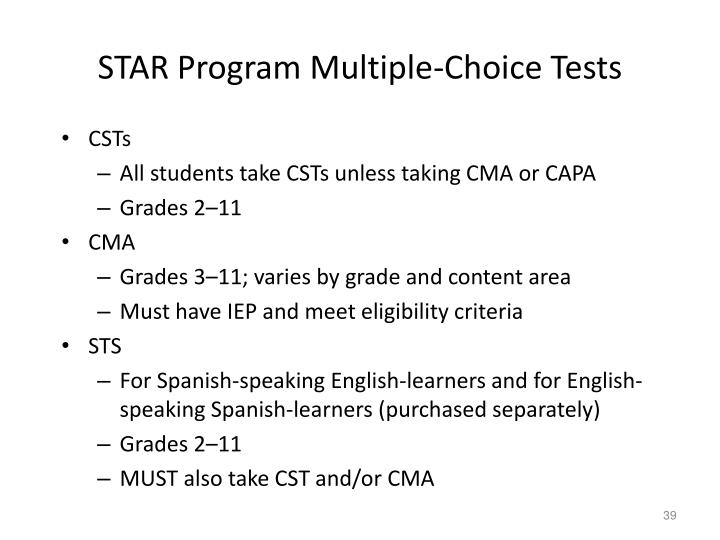 STAR Program Multiple-Choice Tests