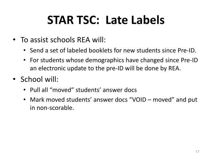 STAR TSC:  Late Labels