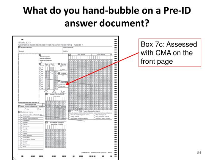 What do you hand-bubble on a Pre-ID answer document?