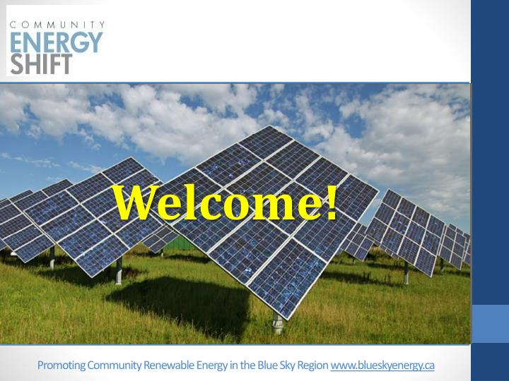 Promoting Community Renewable Energy in the Blue Sky Region