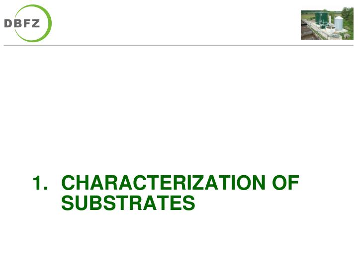 Characterization of substrates