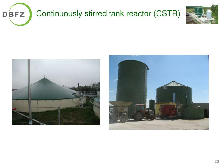 Continuously stirred tank reactor (CSTR)