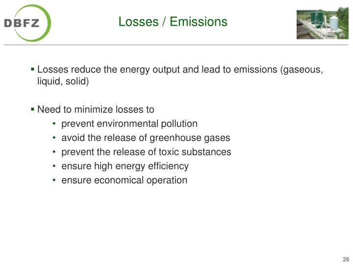 Losses / Emissions