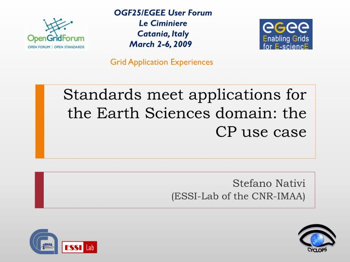 Standards meet applications for the earth sciences domain the cp use case