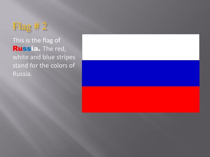 Flag # 2
