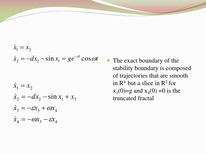 The exact boundary of the stability boundary is composed of trajectories that are smooth in R