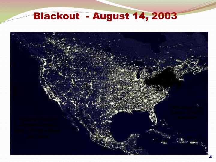 Blackout  - August 14, 2003