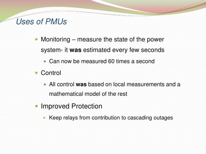 Uses of PMUs