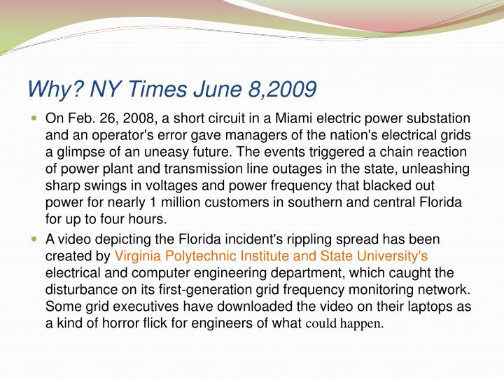 Why? NY Times June 8,2009
