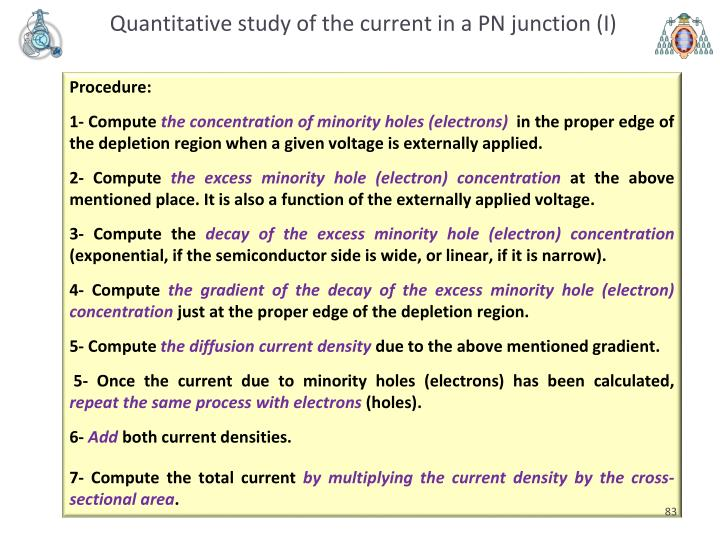 Quantitative study of the current in a