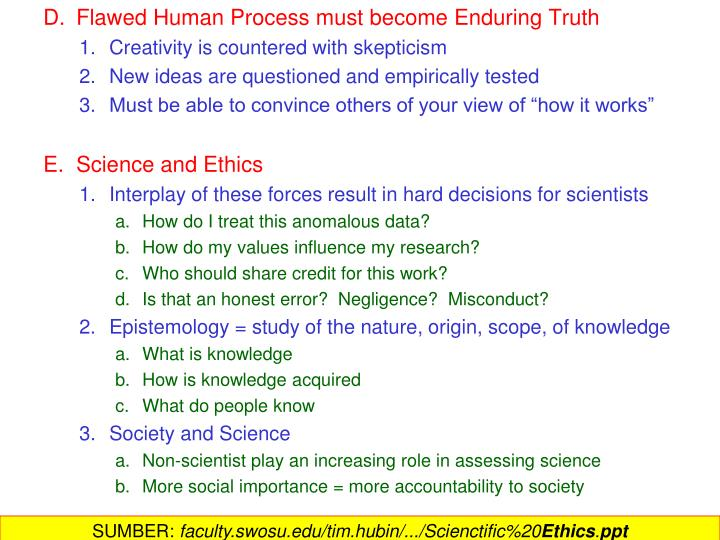 Flawed Human Process must become Enduring Truth