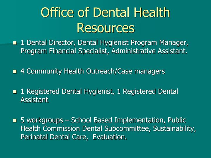 Office of Dental Health Resources