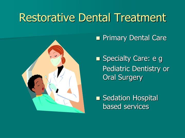 Restorative Dental Treatment