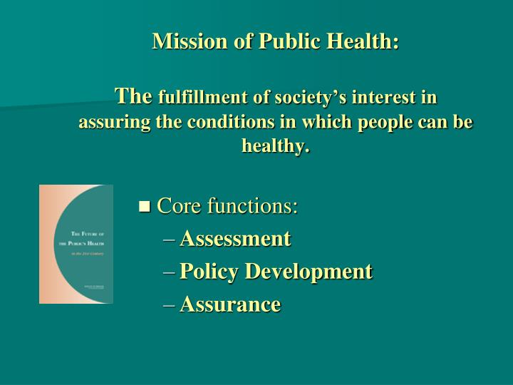 Mission of Public Health: