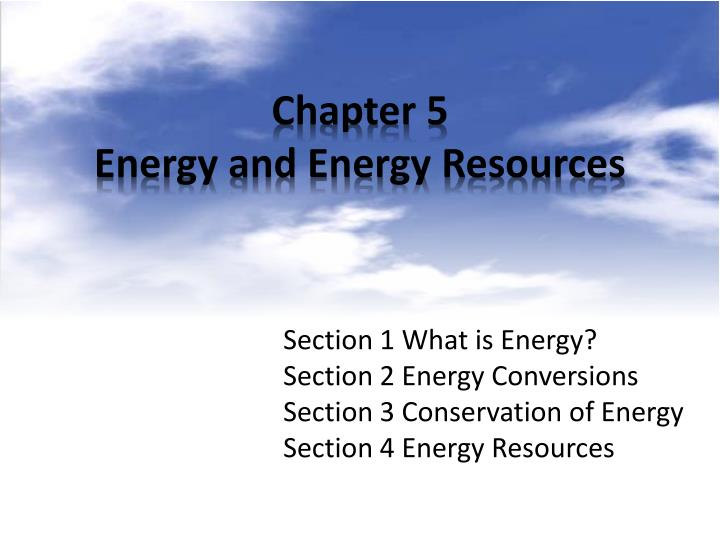 Chapter 5 energy and energy resources