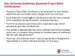 key university guidelines quarterly project effort certifications