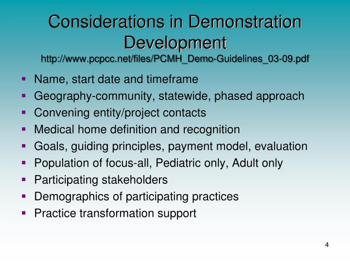 Considerations in Demonstration Development
