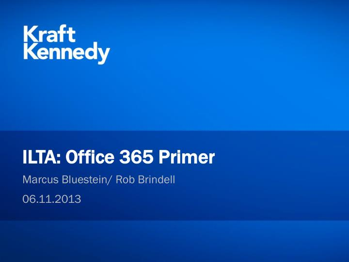 Ilta office 365 primer