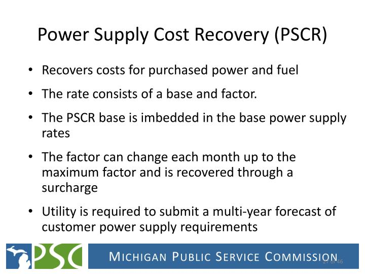 Recovers costs for purchased power and fuel