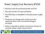 power supply cost recovery pscr