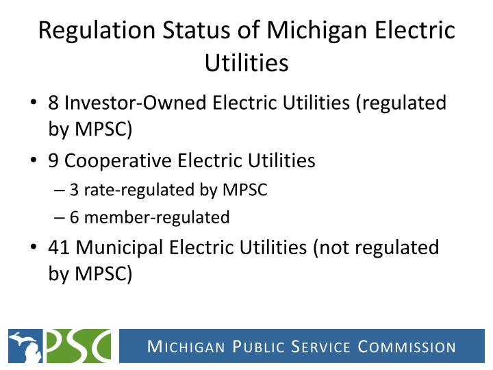 Regulation status of michigan electric utilities