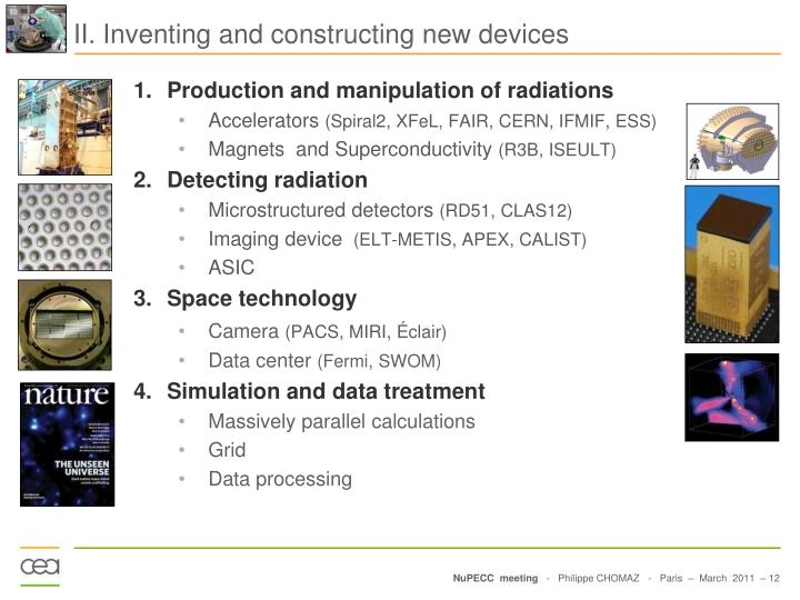 II. Inventing and constructing new devices